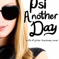 Psi Another Day (Psi Fighter Academy #1) by D.R. Rosensteel