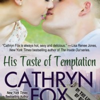His Taste of Temptation (In The Line Of Duty #3) by Cathryn Fox
