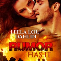 Rumor Has It by Leela Lou Dahlin