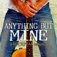 Anything But Mine (When You're Gone #1) by Taryn Elliot