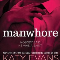 Manwhore by Katy Evans Excerpt Reveal!!!!