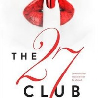 Excerpt Reveal – THE 27 CLUB by Kim Karr