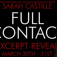 Excerpt Reveal –  Full Contact by Sarah Castille