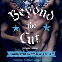 Excerpt ~ Beyond the Cut (The Sinner's Tribe Motorcycle Club Book 2) by Sarah Castille