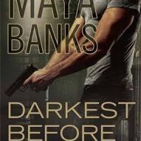 Darkest Before Dawn (KGI #10) by Maya Banks