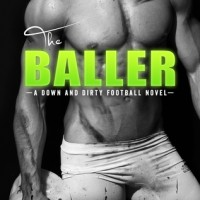 The Baller: A Down and Dirty Football Novel by Vi Keeland