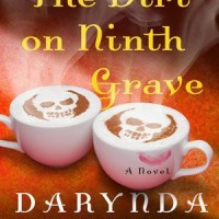 The Dirt on Ninth Grave (The Charley Davidson Series) by Darynda Jones