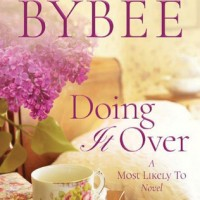 Doing It Over (Most Likely To Series Book 1) by Catherine Bybee