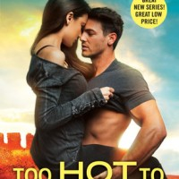 Too Hot to Handle (Romancing the Clarksons #1) by Tessa Bailey