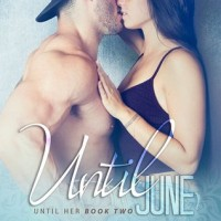Until June (Until Her #2) by Aurora Rose Reynolds