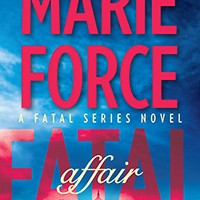 Fatal Affair (Fatal #1) by Marie Force