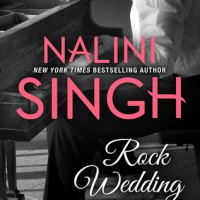 Rock Wedding (Rock Kiss Book 4) by Nalini Singh