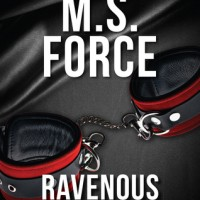 Ravenous (Quantum #5) by M.S. Force