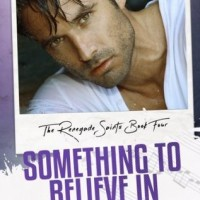 Something to Believe In (Renegade Saints #4) by Ella Fox