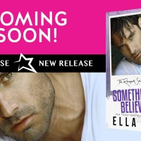 Excerpt Reveal ~ Something to Believe In by Ella Fox