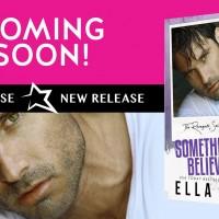Excerpt Reveal ~ Something to Believe In by Ella Fox