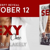 Excerpt Reveal ~ The Sexy One by Lauren Blakely