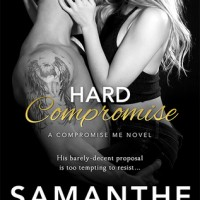 Hard Compromise (Compromise Me #2) by Samanthe Beck