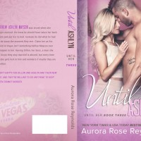 Until Ashlyn: (Until Her) by Aurora Rose Reynolds