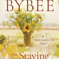 Staying For Good (Most Likely To #2) by Catherine Bybee