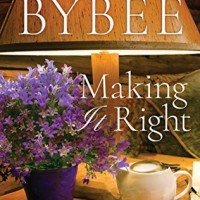Making It Right (Most Likely To #3) by Catherine Bybee