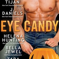 Eye Candy by Tijan, J. Daniels, Helena Hunting, Bella Jewel, & Tara Sivec
