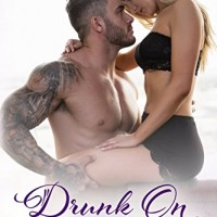Drunk on You (Hope Town Book 4) by Harper Sloan