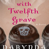 The Trouble with Twelfth Grave (Charley Davidson #12) by Darynda Jones
