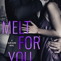 Melt for You (Slow Burn #2) by J.T. Geissinger