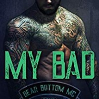 My Bad (The Bear Bottom Guardians MC Book 4) by Lani Lynn Vale