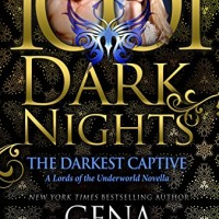 The Darkest Captive: A Lords of the Underworld Novella by Gena Showalter