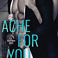 Ache for You (Slow Burn #3) by J.T. Geissinger