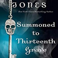 Summoned to Thirteenth Grave (Charley Davidson #13) by Darynda Jones