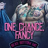 One Chance, Fancy (The Bear Bottom Guardians MC Book 5) by Lani Lynn Vale