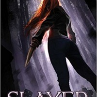 Slayer (Slayer #1) by Kiersten White