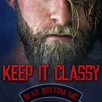 Keep It Classy (Bear Bottom Guardians MC #7) by Lani Lynn Vale