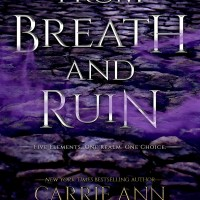 From Breath and Ruin (Elements of Five Book 1) by Carrie Ann Ryan