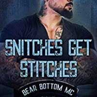 Snitches Get Stitches (The Bear Bottom Guardians MC Book 8) by Lani Lynn Vale