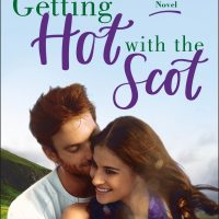 Getting Hot with the Scot (Sometimes in Love #1) by Melonie Johnson