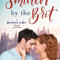 Excerpt ~ SMITTEN BY THE BRIT A Sometimes in Love Novel (Volume 2) Melonie Johnson
