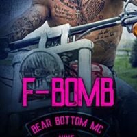 F-Bomb (Bear Bottom Guardians MC #9) by Lani Lynn Vale
