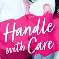 Handle With Care (Shacking Up #5) by Helena Hunting