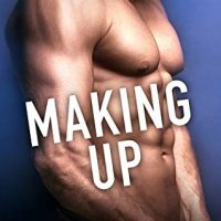 New Release, QA & Excerpt ~ Making Up