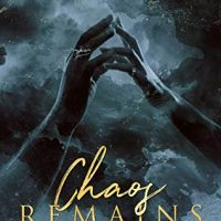 Chaos Remains (Greenstone Security Book 4) by Anne Malcom