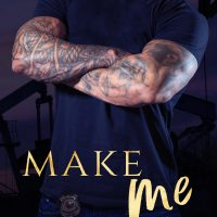 Make Me (KPD Motorcycle Patrol Book 4) by Lani Lynn Vale