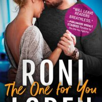 The One for You (The Ones Who Got Away #4) by Roni Loren