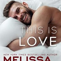 This Is Love (Harmony Pointe Book 2) by Melissa Foster