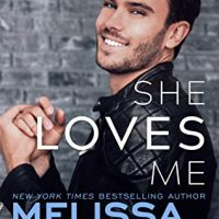 She Loves Me (Harmony Pointe #3) by Melissa Foster