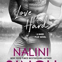 Love Hard (Hard Play #3) by Nalini Singh
