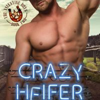 Crazy Heifer (The Valentine Boys #2) by Lani Lynn Vale